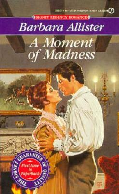 Image for A Moment of Madness (Regency Romance)