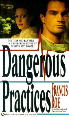 Dangerous Practices, FRANCIS ROE