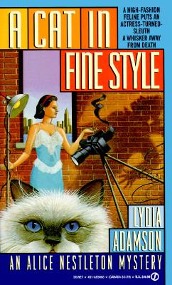Cat in Fine Style : An Alice Nestleton Mystery, LYDIA ADAMSON