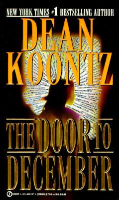 The Door to December, DEAN KOONTZ