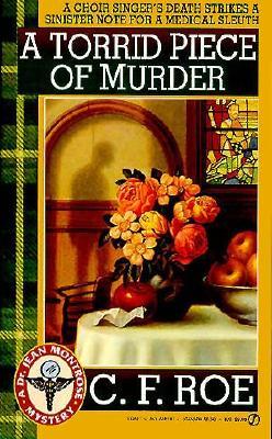A Torrid Piece of Murder, Roe, C. F.