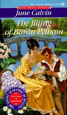 Image for JILTING OF BARON PELHAM, THE