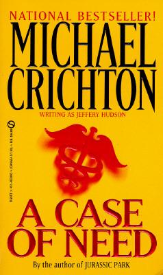Case of Need, Crichton, Michael