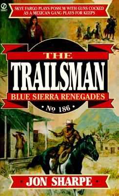 Image for Blue Sierra Renegades (Trailsman, No. 186)