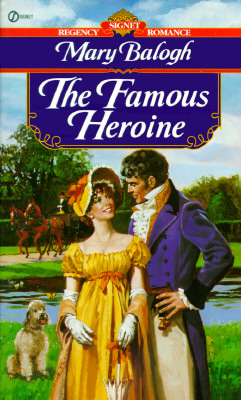 Image for The Famous Heroine (Signet Regency Romance)