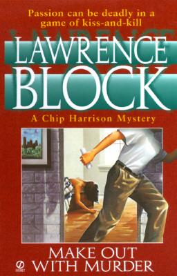 Image for Make out with Murder (Chip Harrison Mystery)