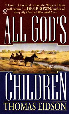 All God's Children, Tom Eidson