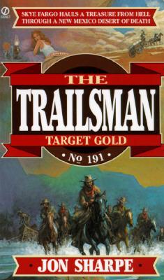 Image for Target Gold (Trailsman # 191)