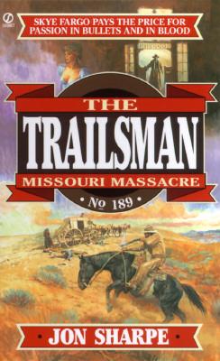 Image for Missouri Massacre (Trailsman #189)