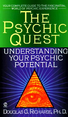 Image for The Psychic Quest : Understanding Your Psychic Potential
