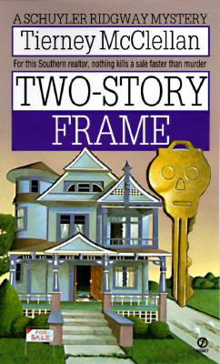 Two-Story Frame  A Schuyler Ridgeway Mystery, McClellan, Tierney
