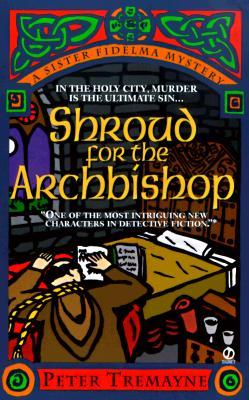 Shroud for the Archbishop, Tremayne, Peter