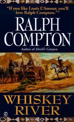 Whiskey River (The Sundown Riders), RALPH COMPTON