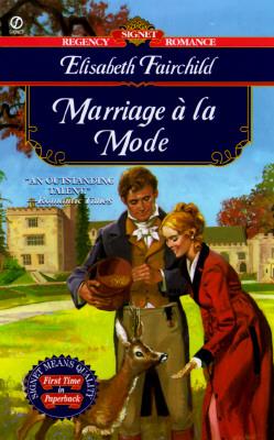 Image for Marriage a la Mode (Signet Regency Romance)