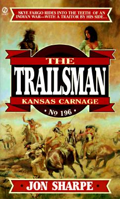 Image for Kansas Carnage (Trailsman #196)