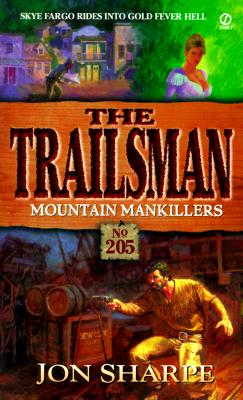 Image for Mountain Mankillers (The Trailsman , No 205)