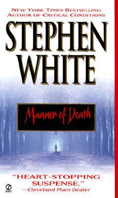 Manner of Death, White, Stephen