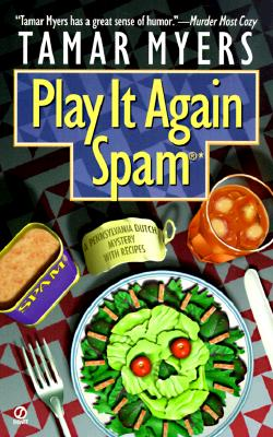 Image for Play It Again, Spam (Penn Dutch Murder Mysteries, 7)