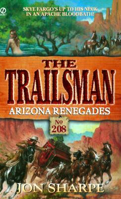 Image for Arizona Renegades (Trailsman # 208)