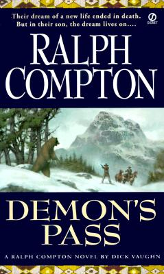 Demon's Pass (Sundown Riders, No.7), Compton, Ralph; Vaughan, Robert