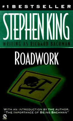 Roadwork, Stephen  King