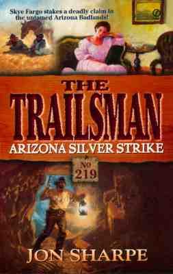 Image for Arizona Silver Strike (The Trailsman No. 219)