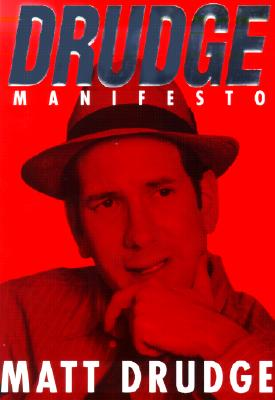 Image for Drudge Manifesto