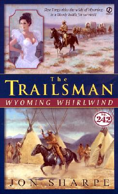 Image for The Trailsman #242: Wyoming Whirlwind