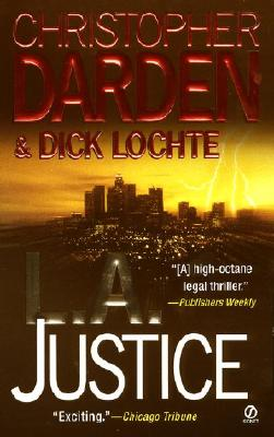 L.A. Justice, Darden, Christopher & Dick Lochte