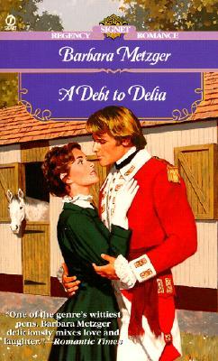 Image for A Debt to Delia (Signet Regency Romance)