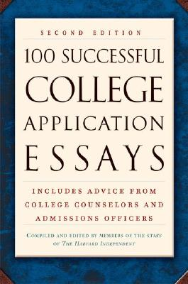 Image for 100 Successful College Application Essays (Second Edition)