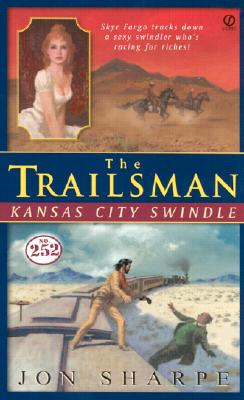 Image for Trailsman #252, The:: Kansas City Swindle