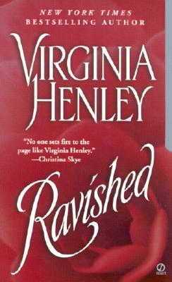 Ravished (Signet Historical Romance), Virginia  Henley