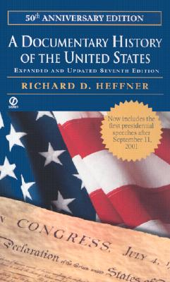 Image for A Documentary History of the United States: (Seventh Revised Edition)