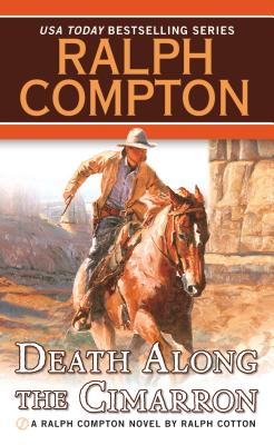 Image for Ralph Compton Death Along the Cimarron (Ralph Compton Novels (Paperback))
