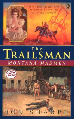 Image for Trailsman #255, The: Montana Madmen
