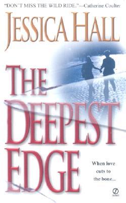 The Deepest Edge, Jessica  Hall