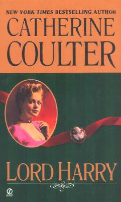 """Lord Harry (Coulter Historical Romance), """"Coulter, Catherine"""""""