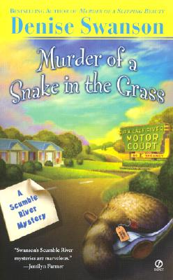 Image for Murder Of A Snake In The Grass (Scumble River Mysteries (Paperback))