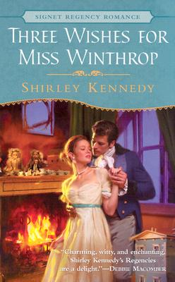 Three Wishes for Miss Winthrop, Shirley Kennedy