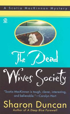 Dead Wives Society, SHARON DUNCAN