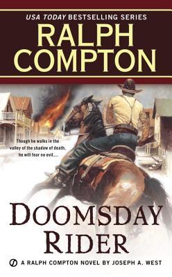 Ralph Compton Doomsday Rider: A Ralph Compton Novel By Joseph A. West, Ralph  Compton, Joseph A. West