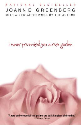 Image for I NEVER PROMISED YOU A ROSE GARDEN