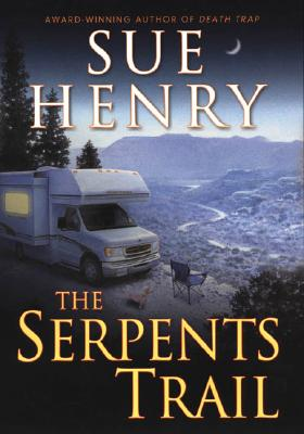 Image for The Serpents Trail (Maxie and Stretch Mystery)