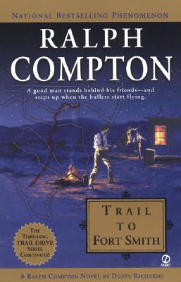 Image for Ralph Compton Trail To Fort Smith (Traildrive)