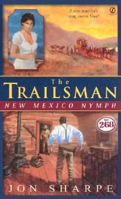 Image for The Trailsman #268: New Mexico Nymph (Trailsman)