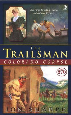 Image for The Trailsman #270, Colorado Corpse (Trailsman)