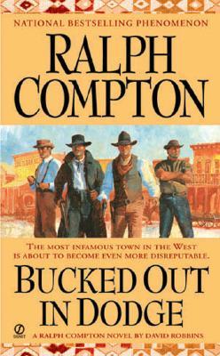 Bucked Out in Dodge (Sundown Riders), RALPH COMPTON, DAVID ROBBINS