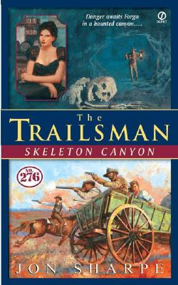 Image for The Trailsman #276: Skeleton Canyon (Trailsman)