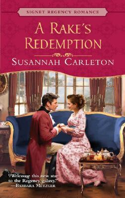 Rake's Redemption, A, Carleton, Susannah